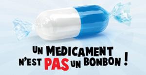 Un médicament n'est pas un bonbon